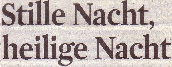 Kölner Stadt-Anzeiger, 21.12.11, Stille Nacht, heilige Nacht