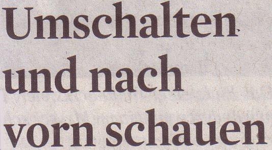 Kölner Stadt-Anzeiger, 28.12.11, Umschalten und nach vorn schauen