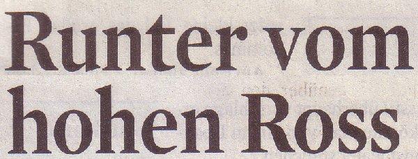 Kölner Stadt-Anzeiger, 09.01.12, Titel: Runter vom hohen Ross