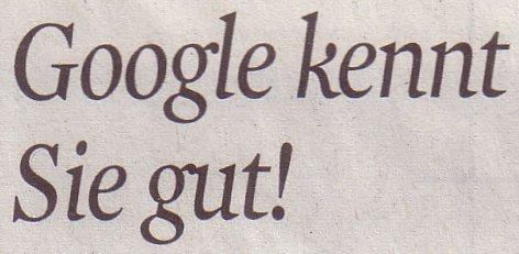 Kölner Stadt-Anzeiger, 16.02.2012, Google kennt Sie gut
