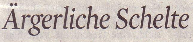 Kölner Stadt-Anzeiger, 23.02.2012, Ärgerliche Schelte
