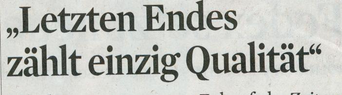 Kölner Stadt-Anzeiger, 29.03.12, Letzten Endes zählt einzig Qualität