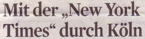 Kölner Stadt-Anzeiger, 07.04.12: Mit der New York Times durch Köln