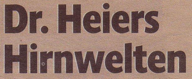 Magazion des Kölner Stadt-Anzeiger, 21.04.12, Ankündigung der Vortragsreihe: Dr. Heiers Hirnwelten