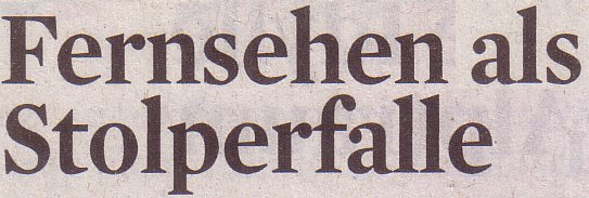 Kölner Stadt-Anzeiger, 10.05.12, Fernsehen als Stolperfalle