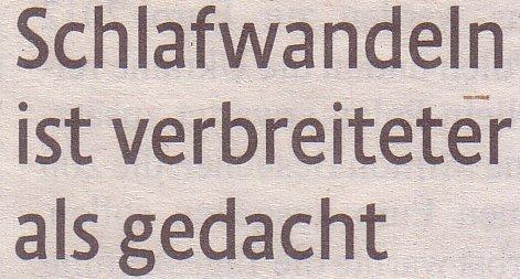 Kölner Stadt-Anzeiger, 19.05.2012: Schlafwandeln verbreiterter als gedacht