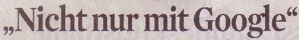 Kölner Stadt-Anzeiger, 25.06.12: Nicht nur mit Google